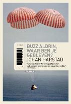Buzz Aldrin, waar ben je gebleven? van Johan Harstad