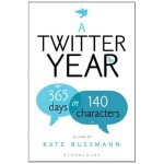 A Twitter Year van Kate Bussman