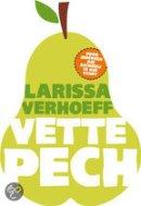 Vette Pech van Larissa Verhoeff