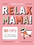 Relax Mama! van Elsbeth Teeling
