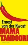 Mama Tandoori van Ernest van der Kwast