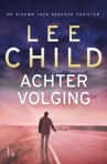 Achtervolging door Lee Child