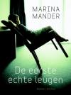 De eerste echte leugen door Marina Mander