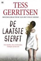 De laatste sterft door Tess Gerritsen