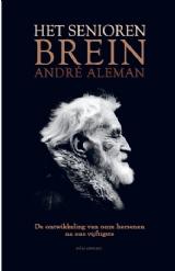 Het seniorenbrein door André Aleman