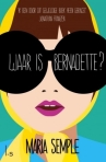 Waar is Bernadette? door Maria Semple