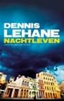 Nachtleven van Dennis Lehane