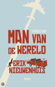 Man van de wereld door Erik Nieuwenhuis