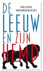 De leeuw en zijn hemd door Nelleke Noordervliet