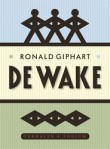 De wake door Ronald Giphart