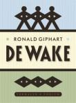 De wake door Ronald Giphart