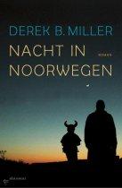 Nacht in Noorwegen door Derek B. Miller