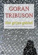 Het grijze gebied door Goran Tribuson