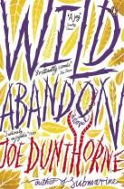 Wild Abandon van Joe Dunthorne