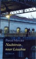 Nachttrein naar Lissabon van Pascal Mercier