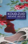 Koud-zuid van Ariane Meijer