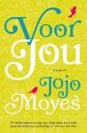 Voor jou door Jojo Moyes