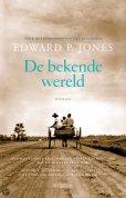 De bekende wereld door Edward P. Jones