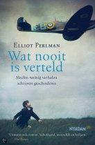 Wat nooit is verteld door Elliot Perlman
