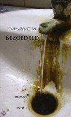 Bezoedeld door Linda Fontijn