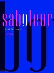 Saboteur door Marte Kaan