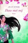Dans met mij door Jean Kwok