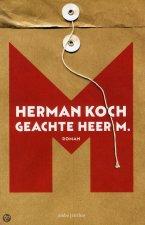 Geachte Heer M. door Herman Koch