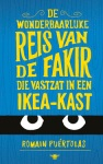 De wonderbaarlijke reis van de fakir die vastzat in een Ikea-kast door Romain Puértolas