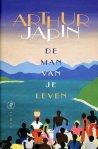 De man van je leven door Arthur Japin