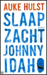 Slaap zacht, Johnny Idaho door Auke Hulst