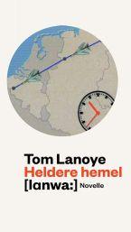 Heldere hemel door Tom Lanoye